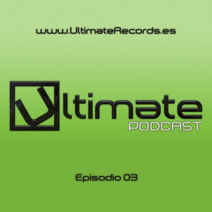Ultimate Podcast – Episodio 03