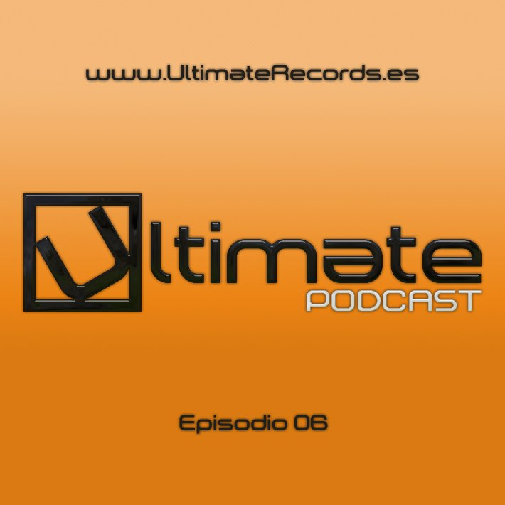 Ultimate Podcast – Episodio 06