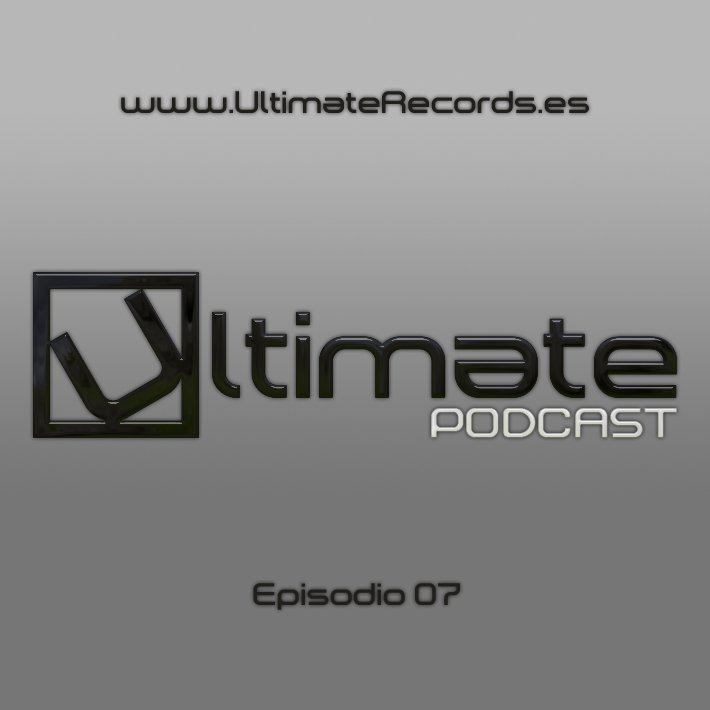 Ultimate Podcast – Episodio 07